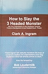 How to Slay the 3-Headed Monster